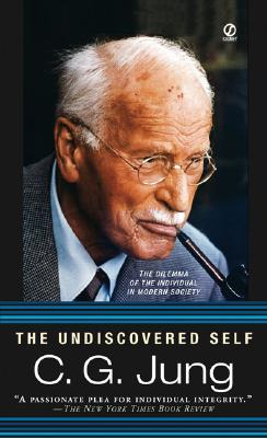 The Undiscovered Self By Jung, C. G./ Hull, R. F. C. (TRN)