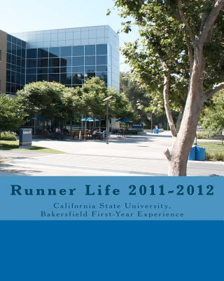 Runner Life 2011-2012 By Woodman, Matthew/ Schmoll, Brett