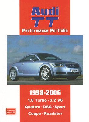 Audi TT Performance Portfolio 1998-2006 By Clarke, R. M. (COM)